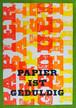 レタープレス ポストカード PAPIER IST GEDULDIG -1