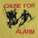 """CAUSE FOR ALARM """"Police"""""""