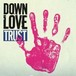 "DOWN LOVE ""TRUST"" / LP+CD"