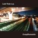 Last Train e.p. /CrazyRomantic