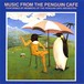 CD 「MUSIC FROM THE PENGUIN CAFE / PENGUIN CAFE ORCHESTRA」