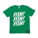 FISH! FISH! FISH! T : Green