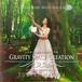 体感CD GRAVITY SPACE CREATION 音の重力に満ちた空間」