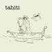 ニューシングル「tahiti」