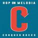 Hop On Melodia - CONQUER ROCKS