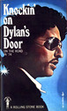 Knockin' on Dylan's Door: On the Road in 74