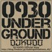 0930 UNDER GROUND / DJ KADO
