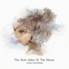 The Both Sides Of The Bloom/XOXO EXTREME