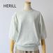 HERILL/ヘリル・cotton crewneck short sleeve