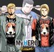 My HERO (CD+DVD) ※シングル
