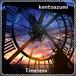kentoazumi 41st 配信限定シングル Timeless(MP3)
