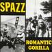 【USED】split / SPAZZ, ROMANTIC GORILLA