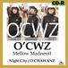 O'CHAWANZ / Mellow Madness 1 ~Night City~