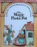 【洋書 絵本】The Magic Pasta Pot