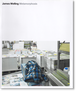 ジェームズ・ウェリング 「METAMORPHOSIS」展カタログ (James Welling)